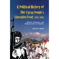 a_political_history_of_the_tigray_peoples_liberation_front